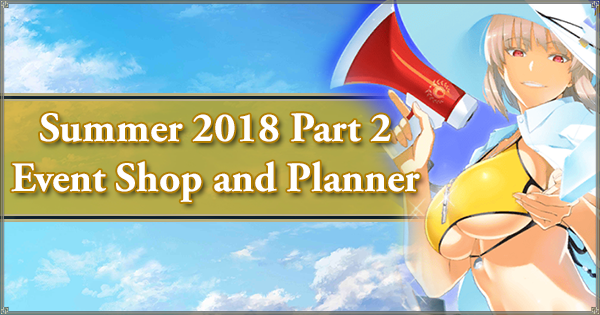 Summer 2018 Event Shop and Planner Part 2