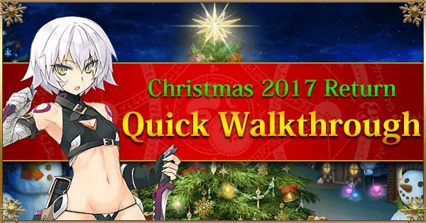 Fgo Christmas 2019 Rerun Christmas 2017 Rerun: Farming Guide & Quick Walkthrough | Fate