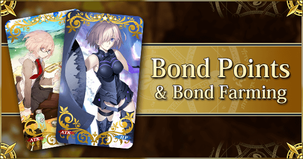 Bond Points and Bond Experience Farming | Fate Grand Order