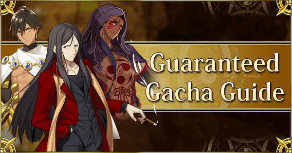 FGO 2019 2nd Anniversary Guaranteed Gacha Guide | Fate Grand