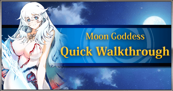MoonGoddessQuickWalkthrough