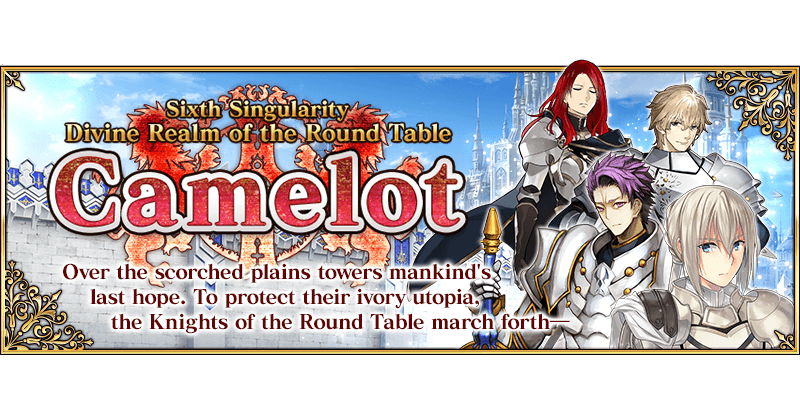 Singularity: Camelot | Fate Grand Order Wiki - GamePress