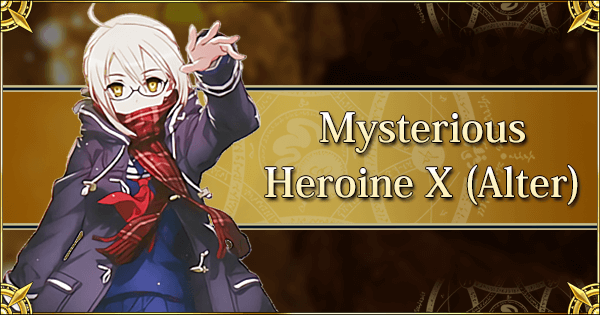 Mysterious Heroine X (Alter)