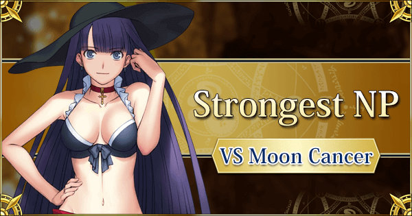 Strongest NP Against Moon Cancers