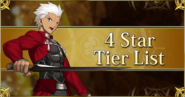 4 Star Tier List | Fate Grand Order Wiki - GamePress