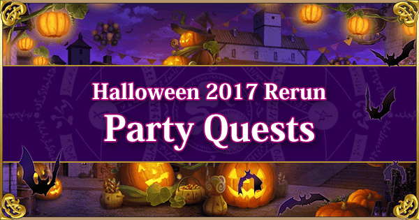 Halloween 2017 Rerun - Party Quests