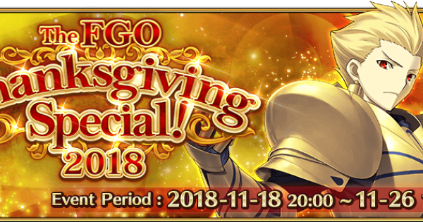 The FGO Thanksgiving Special 2018! | Fate Grand Order Wiki