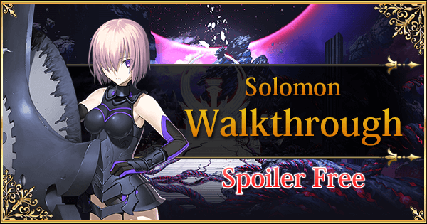 Solomon Spoiler Free Walkthrough Fate Grand Order Wiki Gamepress