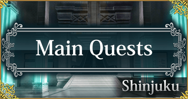 Shinjuku Main Quests