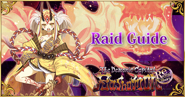Revival: Rashomon - Raid Guide