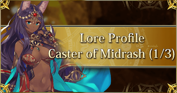 Lore Profile - Caster of Midrash