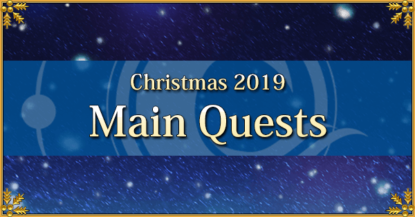 Christmas 2019 - Main Quests