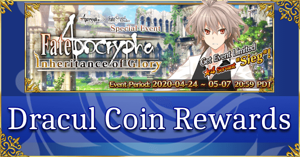Fate/Apocrypha Dracul Coin Reward List