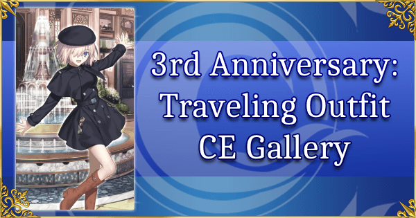 FGO 2020 3rd Anniversary: Heroic Spirit Travel Outfit CE Gallery
