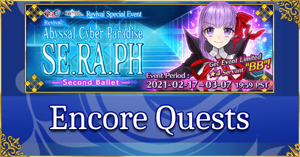 Revival: SE.RA.PH - ENCORE Quests