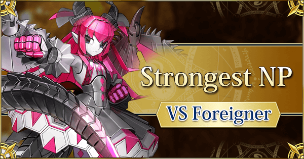 Strongest NP Against Foreigners