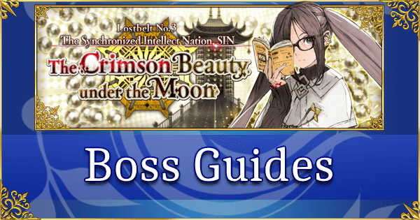 Lostbelt 3: SIN - Boss Guides