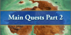 Summer 2018 Main Quests Part 2