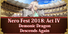Return of Nero Fest 2018: Act IV - Demonic Dragon Descends Again
