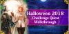 Halloween 2018 Challenge Quest Walkthrough