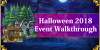 Halloween 2018 Event Walkthrough