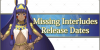 Missing Interludes Release Dates