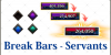 Break Bar Guide Servants Banner