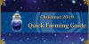 Christmas 2019 - Quick Farming Guide