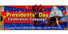 Presidents' Day Celebration Campaign