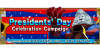 Presidents' Day Celebration Campaign 2021