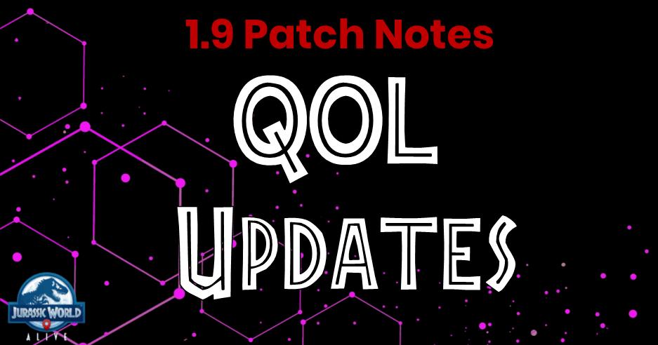 JWA 1 9 Patch Notes - QOL Updates | Jurassic World Alive