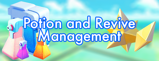 Potion and Revive Management - How to Save Your Potions and Revives