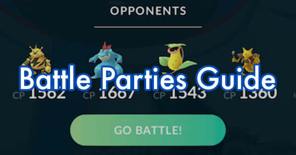 A Guide on Battle Parties | Pokemon GO Wiki - GamePress