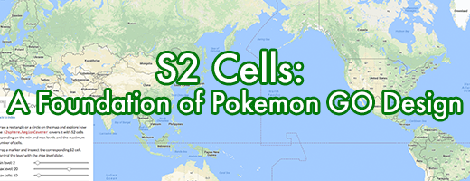 S2 Cells: A Foundation of Pokemon GO Design | Pokemon GO Wiki