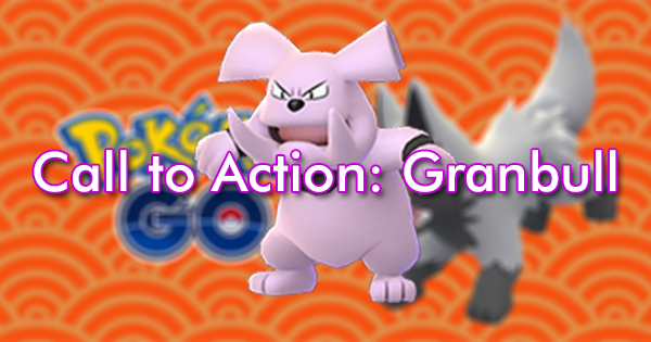 Call to Action: Granbull