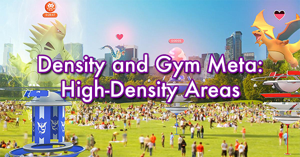 Density and Gym Meta: High-Density Areas