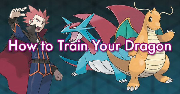 train dragon pokemon How your to