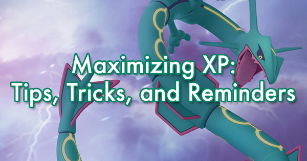 Maximizing XP: Tips, Tricks, and Reminders