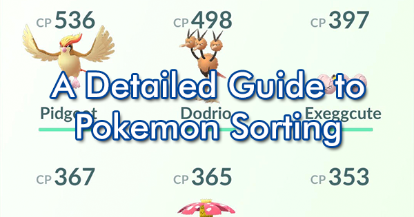 A Detailed Guide to Pokemon Sorting