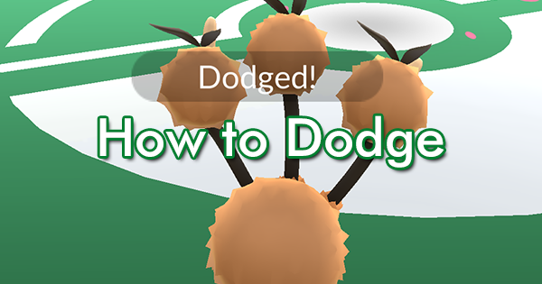 How to Dodge