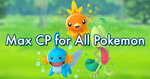 Max cp for all pokemon generations pokemon go gamepress max cp for all pokemon generations altavistaventures Images