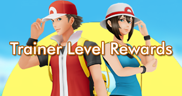 Trainer Level Rewards
