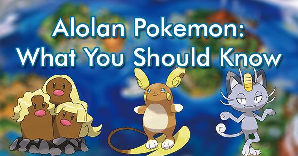 Alolan Pokemon: What You Should Know | Pokemon GO Wiki