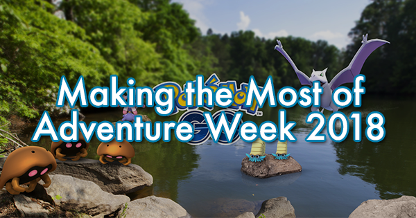 Making the Most of Adventure Week 2018