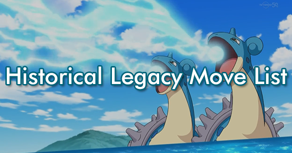 Historical Legacy Move List