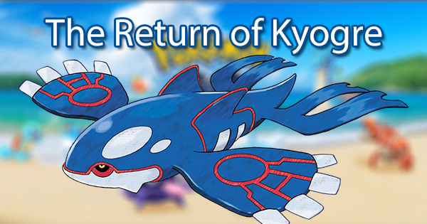 The Return of Kyogre