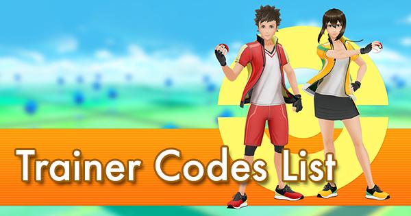 Trainer Codes List | Pokemon GO Wiki - GamePress