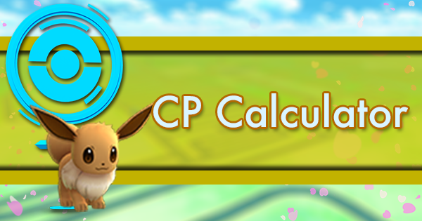 Pokemon GO Evolution/CP Calculator | Pokemon GO Wiki - GamePress
