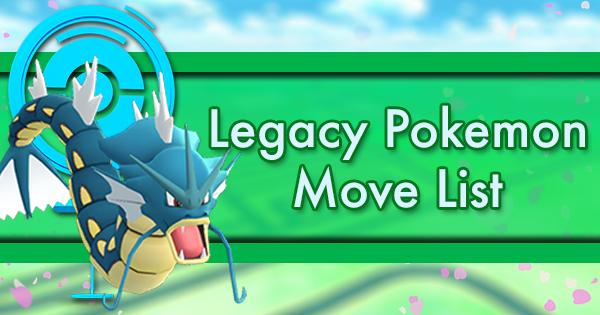 Legacy Pokemon Move List | Pokemon GO Wiki - GamePress