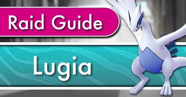 Lugia Raid Counter Guide | Pokemon GO Wiki - GamePress